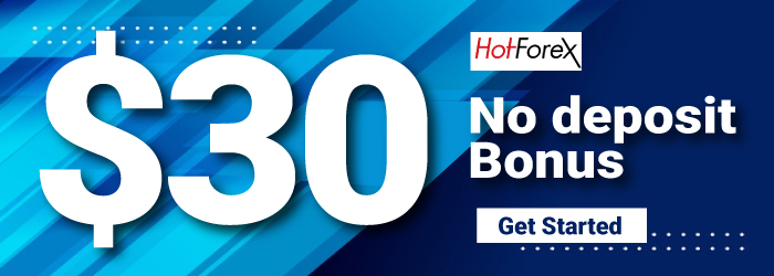 Take Free $30 Forex No Deposit Trading Bonus on HotForex