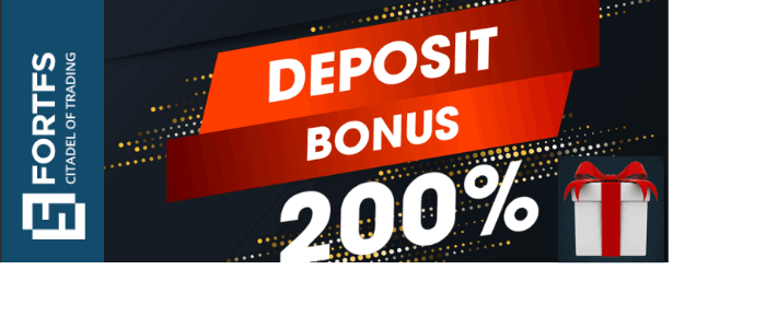 Get an Unbelievable 200% Forex Deposit Bonus Promotion on FortFS