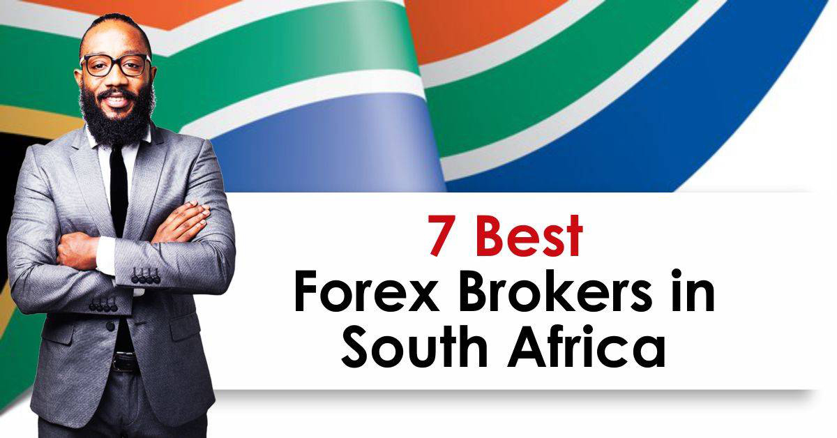 7 Best Forex Brokers in South Africa